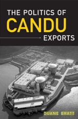 The Politics of CANDU Exports